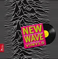 New wave vinyls / du post-punk à la new pop, du post punk à la new pop
