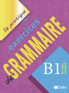 Exercices de grammaire niveau B1 version internationale livre, Livre