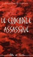 Le crocodile assassiné