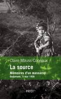La source. Mémoires d'un massacre, mémoires d'un massacre