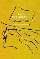 Mayonnaise, 1984 - volume 2