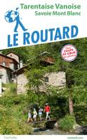 Guide du Routard Tarentaise Vanoise