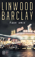 FAUX AMIS - UN ENQUETE DE L'INSPECTEUR BARRY DUCKWORTH