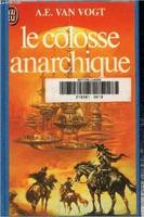 Le colosse anarchique