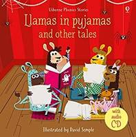 Llamas in Pyjamas and other tales