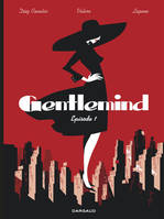 Gentlemind, Tome 1