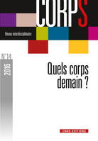 Revue Corps N.14 ; Quels Corps Demain ?