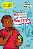 Valentin et les Scottish secret agents