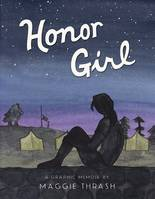 HONOR GIRL, A GRAPHIC MEMOIR