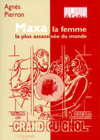 Maxa, la femme la plus assassinée du monde, la femme la plus assassinée du monde