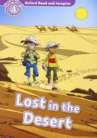 Oxford Read and Imagine - 4 - Lost in the desert - Livre