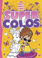 FANCY NANCY - Super Colos - Disney