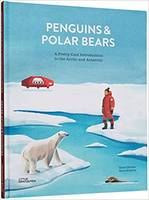 Penguins and polar bears, A pretty cool introduction to the Arctic and Antarctic