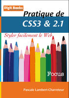 Pratique de CSS3 & 2.1, Styler facilement le Web