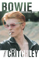 Bowie, philosophie intime