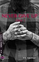 Never Give Up, Find You - Tome 1