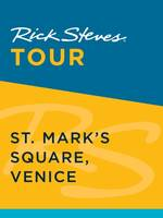 Rick Steves Tour: St. Mark's Square, Venice (Enhanced)