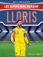 Hugo Lloris, Les superstars du foot