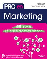 Pro en... Marketing, 65 outils - 13 plans d'action