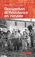 Occupation Et Resistance En Vendee