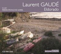 Eldorado lu par Pierre-Francois Garel : CD mp3