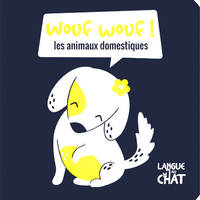 Wouf-wouf (les animaux domestiques) - Mes petits fluos