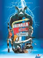 Valhalla Hotel - Tome 02, Eat the gun