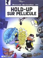 BENOIT BRISEFER T8 HOLD-UP SUR PELLICULE, Volume 8, Hold-up sur pellicule