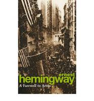 A FAREWELL TO ARMS, The Hemingway Library Edition