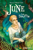 June : Le souffle - Manon FARGETTON