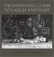 ROGER BALLEN THE EARTH WILL COME TO LAUGH AND TO FEAST /ANGLAIS