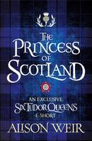 The Princess of Scotland