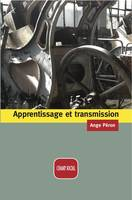 Apprentissage et transmission