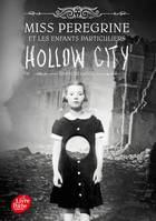 2, Miss Peregrine et les enfants particuliers / Hollow city / Jeunesse, Hollow City