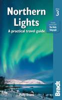 NORTHERN LIGHTS A PRACTICAL TRAVEL GUIDE