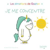 Les émotions de Gaston, Gaston, Je me concentre