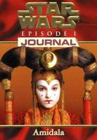 Star wars., EPISODE 1 JOURNAL AMIDALA