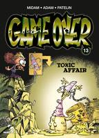 Game Over - Tome 13, Toxic Affair
