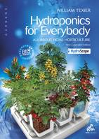 Hydroponics for everybody - English Edition, All about Home Horticulture