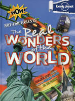 Not-for-Parents The real wonders of the world 1ed -anglais-