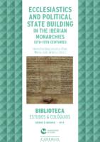 Ecclesiastics and political state building in the Iberian monarchies, 13th-15th centuries