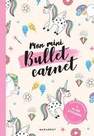 Mon mini bullet carnet licornes - inclus 4 planches de stickers