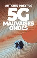 5G / mauvaises ondes