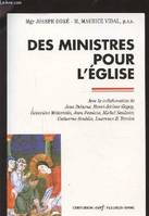 DES MINISTRES POUR L'EGLISE / DOCUMENTS D'EGLISE