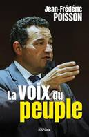 La voix du peuple / l'indispensable réforme institutionnelle