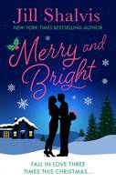 Merry and Bright, Fall in love three times this Christmas...