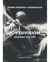 Joy Division / sessions 1977-1981