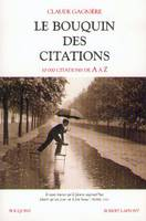 Le bouquin des citations 10000 citations de A à Z, 10000 citations de A à Z
