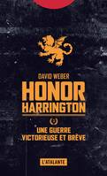 Honor Harrington., Une guerre victorieuse et brève, Honor Harrington, T3