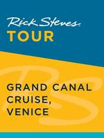 Rick Steves Tour: Grand Canal Cruise, Venice (Enhanced)